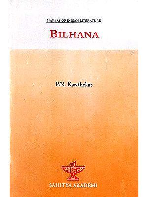 Bilhana (Makers of Indian Literature)