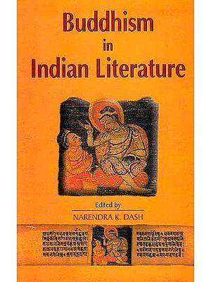 Buddhism in Indian Literature