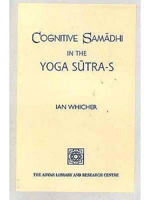Cognitive Samadhi in the Yoga-Sutra-s