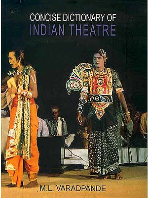 Concise Dictionary of Indian Theatre