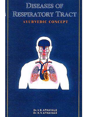 Diseases of Respiratory Tract: Ayurvedic Concept