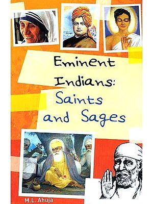 Eminent Indians: Saints and Sages