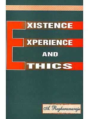 Existence Experience and Ethics