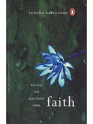 FAITH: Filling The God-sized Hole