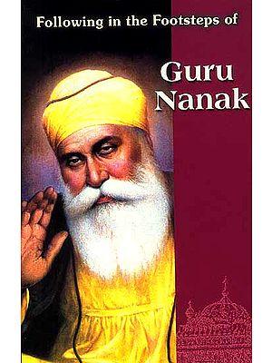 Following in the Footsteps of Guru Nanak