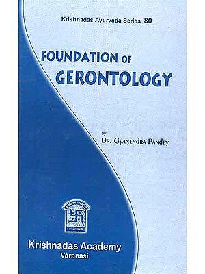 Foundation of Gerontology