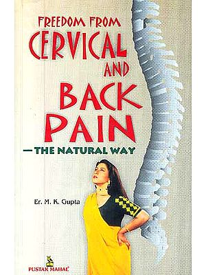 Freedom From Cervical and Back Pain