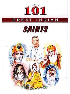 101 Great Indian Saints