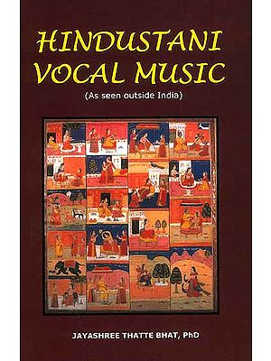 Hindustani Vocal Music (As Seen Outside India)