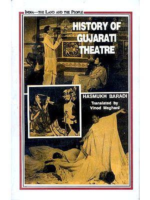 HISTORY OF GUJARATI THEATRE