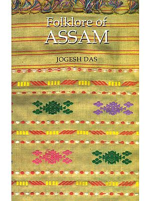 FOLKLORE OF ASSAM