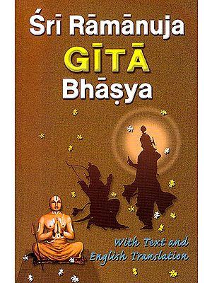 Sri Ramanuja Gita Bhasya
