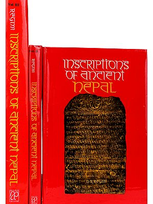 INSCRIPTIONS OF Ancient Nepal: (Three Volumes)