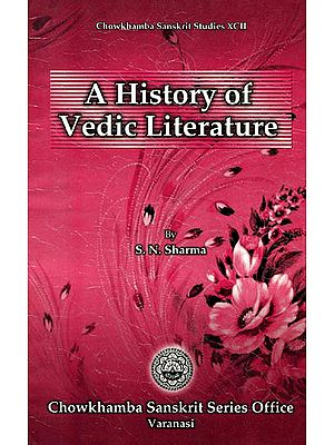 A HISTORY OF VEDIC LITERATURE