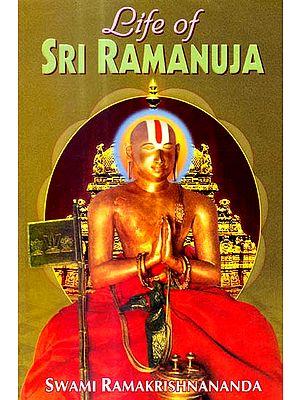 Life of Sri Ramanuja
