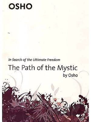 The Path of The Mystic (In Search of The Ultimate Freedom) (Osho)