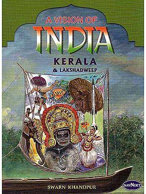 A Vision India: Kerala and Lakshadweep
