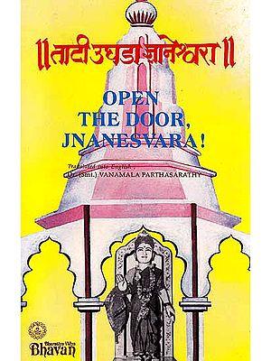 Open the Door Jnanesvara