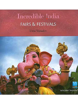 Incredible India: Fairs and Festivals