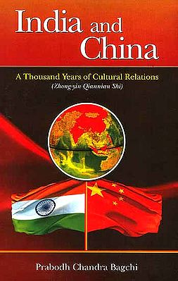 India and China (A Thousand Years of Cultural Relations)