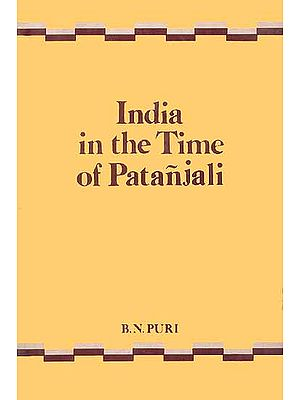 India in the Time of Patanjali