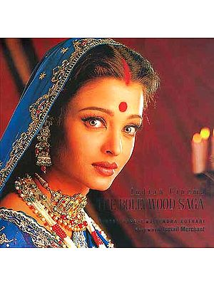 Indian Cinema: The Bollywood Saga