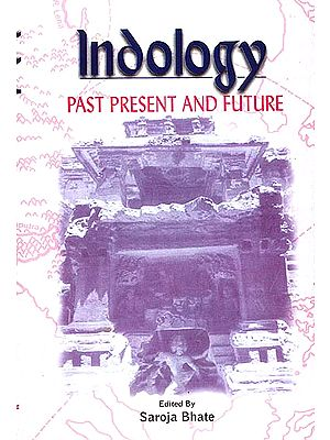 Indology: Past Present and Future