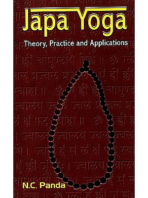 Japa Yoga (Mantra Yoga) (Theory, Practice and Applications)