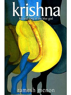Krishna: Life and Song of The Blue God