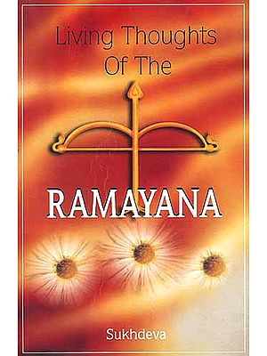 Living Thoughts Of The Ramayana