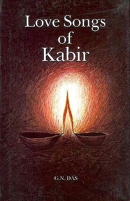 Love Songs of Kabir