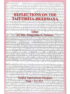 Reflections on The Taittiriya Brahmana