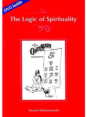 The Logic of Spirituality (With DVD)