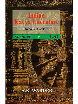 Indian Kavya Literature: The Wheel of Time (Two Volumes)