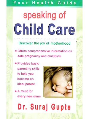 Speaking of Child Care: Discover the Joy of Motherhood