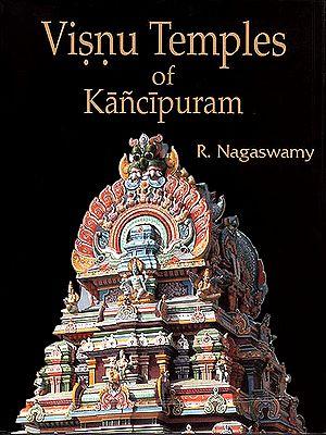 Visnu Temples of Kanchipuram
