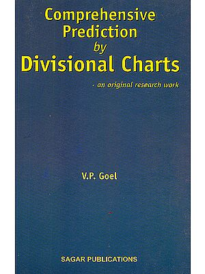 Comprehensive Prediction by Divisional Charts (An Original Research Work)