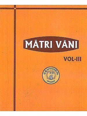 Matri Vani (Volume 3): The Voice of Anandamayi Ma
