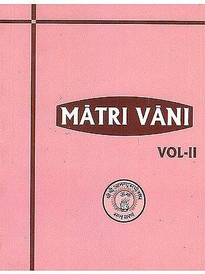 Matri Vani (Volume 2): The Voice of Anandamayi Ma
