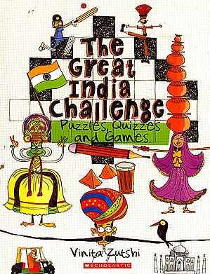 The Great India Challenge: Puzzles, Quizzes and Games
