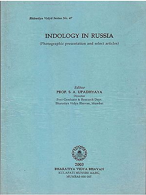 Indology in Russia (Photographic Presentation and Select Articles)