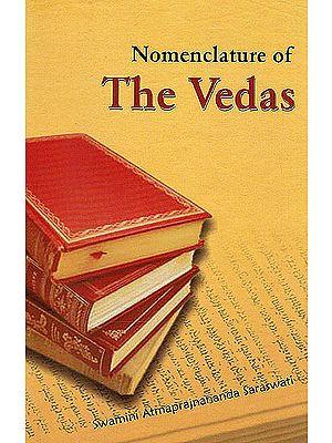 Nomenclature of The Vedas