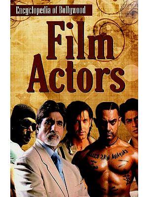 Film Actors (Encyclopedia of Bollywood)
