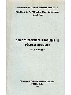 Some Theoretical Problems In Panini's Grammar: A Rare Book