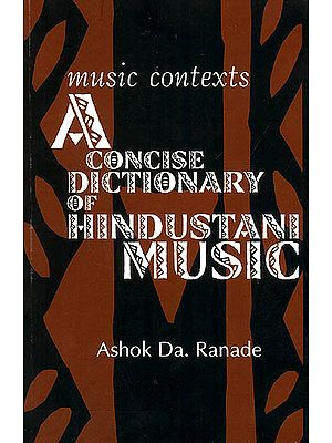 Music Contexts (A Concise Dictionary of Hindustani Music)