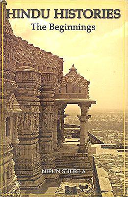 Hindu Histories (The Beginnings)