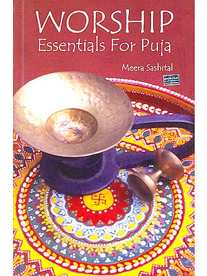 Worship (Essentials For Puja)
