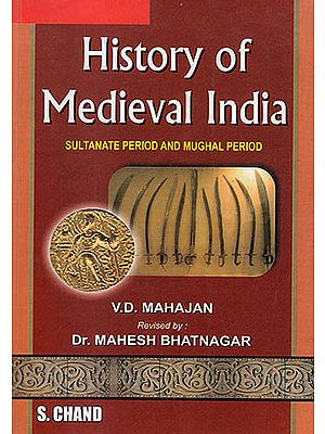 """History Of Medieval India """"Sultanate Period And Mughal Period"""""""