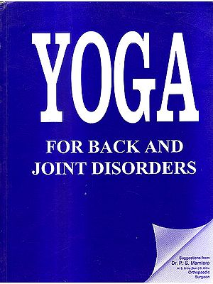 Yoga For Back And Joint Disorders