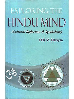 Exploring The Hindu Mind (Cultural Reflection and Symbolism)